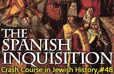 Crash Course in Jewish History Part 48: The Inquisition